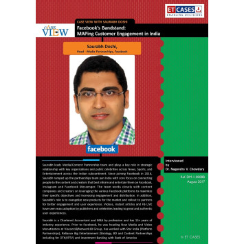 Case View with Saurabh Doshi - Facebook's Bandstand: MAPing Customer Engagement in India