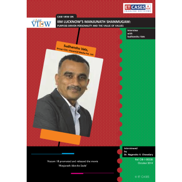 IIM LUCKNOW'S MANJUNATH SHANMUGAM: PURPOSE-DRIVEN PERSONALITY AND THE VALUE OF VALUES Interview with Sudhanshu Vats