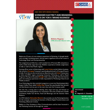 Case View with Bidisha Nagaraj - Schneider Electric's B2B Branding: 'Life Is On' for a 'Brand Business'