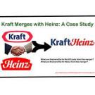 Kraft Merges with Heinz: A Case Study*