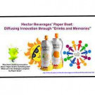 """Hector Beverages' Paper Boat: Diffusing Innovation through """"Drinks and Memories"""""""