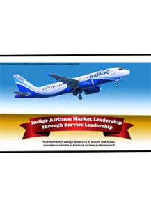 Indigo Airlines: Market Leadership through Service Leadership