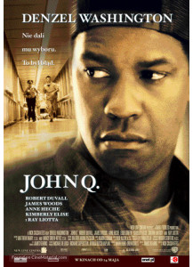 CASE LENS ON ETHICS IN THE BACKDROP OF HOLLYWOOD MOVIE, JOHN Q