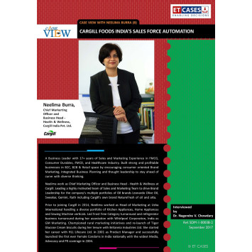 Case View with Neelima Burra (B) - Cargill Foods India's Sales Force Automation