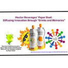 "Hector Beverages' Paper Boat: Diffusing Innovation through ""Drinks and Memories"""