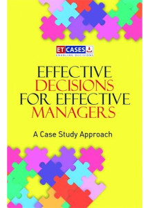 Effective Decisions for Effective Managers
