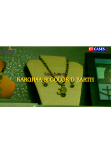 Chenetha Colour Weaves' Karghaa Brand - Co-Creating Value with Color D Earth (Case Suite)