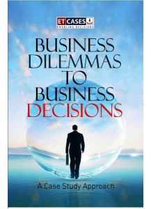 Business Dilemmas to Business Decisions**