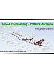 Brand Positioning - Vistara Airlines